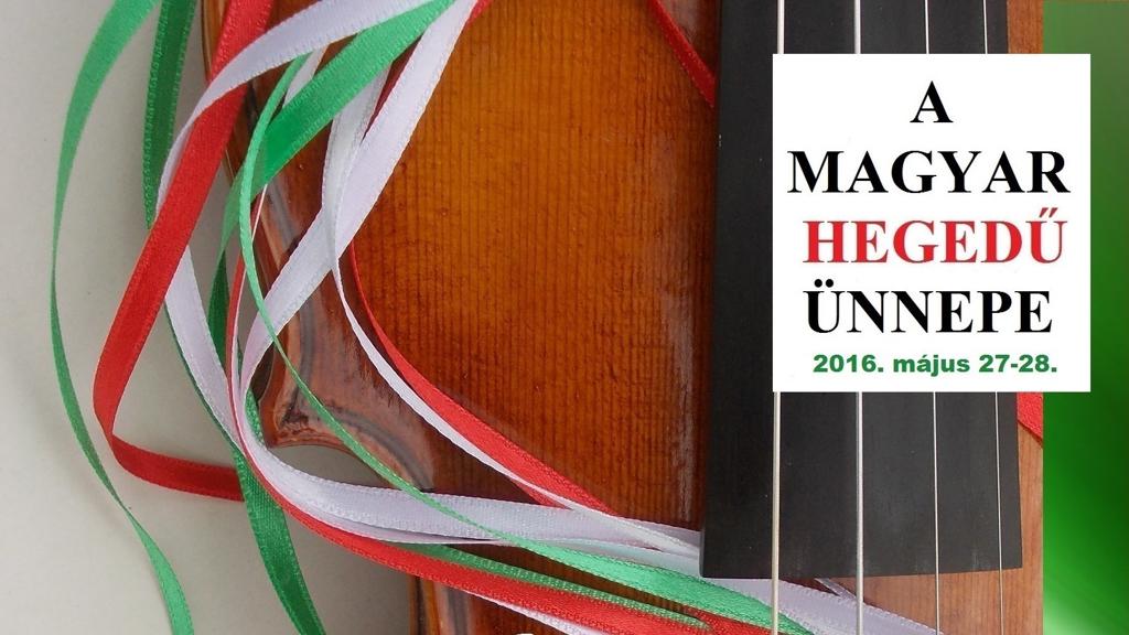 A magyar hegedű ünnepe